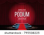 podium on background of the red ... | Shutterstock .eps vector #795538225