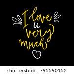 i love you very much. valentine ... | Shutterstock .eps vector #795590152