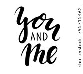 you and me hand drawn creative... | Shutterstock . vector #795715462