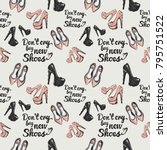 fashion pattern with dont cry... | Shutterstock .eps vector #795751522