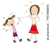 mother angry with her naughty... | Shutterstock .eps vector #795788845