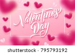 valentines day lettering text... | Shutterstock .eps vector #795793192