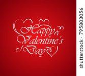 happy valentines day hand... | Shutterstock .eps vector #795803056