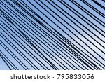 steel straps on a cable stayed... | Shutterstock . vector #795833056