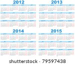 set of 2012   2015 calendar ... | Shutterstock .eps vector #79597438