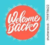 welcome back banner. | Shutterstock .eps vector #795978622