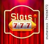 slots 777 casino jackpot ...   Shutterstock .eps vector #796068772