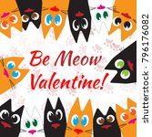 happy valentines day cats... | Shutterstock .eps vector #796176082
