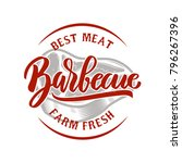 barbecue. farm fresh best meat. ... | Shutterstock .eps vector #796267396