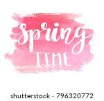 hand lettered style spring... | Shutterstock .eps vector #796320772
