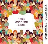 frame group of happy children.... | Shutterstock .eps vector #796365316