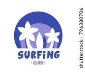 surfing club logo  surf retro... | Shutterstock .eps vector #796380706