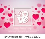 valentines day design with red... | Shutterstock .eps vector #796381372