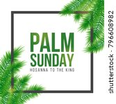 palm sunday holiday card ... | Shutterstock .eps vector #796608982