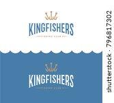 kingfisher logo. fishing or... | Shutterstock .eps vector #796817302