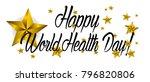 happy world health day ... | Shutterstock .eps vector #796820806