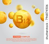 vitamin b12 gold icon. retinol... | Shutterstock .eps vector #796874506