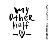 my other half   happy... | Shutterstock .eps vector #796902292