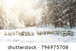 snow background and text of...   Shutterstock . vector #796975708