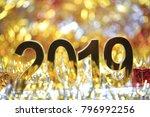 golden 2019 3d digital icon... | Shutterstock . vector #796992256