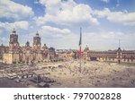 the zocalo in mexico city df ... | Shutterstock . vector #797002828