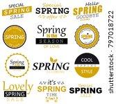 spring typographic design set. | Shutterstock . vector #797018722
