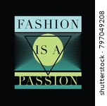 fashion is a passion .fashion... | Shutterstock .eps vector #797049208