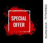 special offer red banner. black ... | Shutterstock .eps vector #797049802
