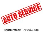 auto service red stamp text on... | Shutterstock .eps vector #797068438