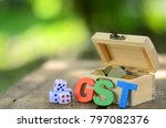 alphabet forming gst word on a... | Shutterstock . vector #797082376