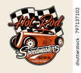 vector hot rod illustration | Shutterstock .eps vector #797137102