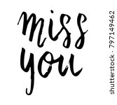 miss you hand written happy... | Shutterstock .eps vector #797149462
