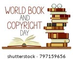 world book and copyright day.... | Shutterstock .eps vector #797159656