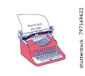 you're just my type. typewriter ... | Shutterstock .eps vector #797169622