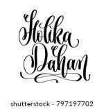 holika dahan   hand lettering... | Shutterstock .eps vector #797197702