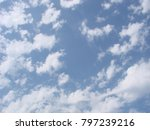 beautiful blue sky with clouds... | Shutterstock . vector #797239216