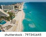 cancun beach panorama aerial... | Shutterstock . vector #797341645