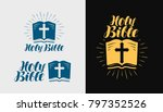 holy bible  scripture logo or... | Shutterstock .eps vector #797352526
