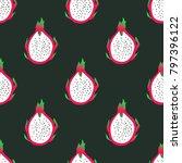 dragon fruit seamless pattern | Shutterstock .eps vector #797396122