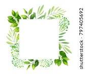 green leaves frame template. ... | Shutterstock .eps vector #797405692