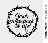 jesus come back to life crown... | Shutterstock .eps vector #797421472