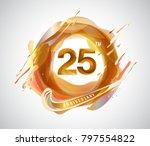 25th gold anniversary logo.... | Shutterstock .eps vector #797554822