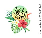 watercolor hand painted save... | Shutterstock . vector #797611462