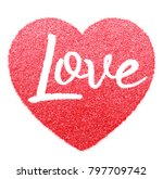 red glitter make letter love... | Shutterstock . vector #797709742