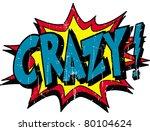 crazy | Shutterstock .eps vector #80104624