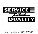 service plus quality   retro ad ... | Shutterstock .eps vector #80117605