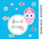 sweet baby squid holiday | Shutterstock .eps vector #81560242