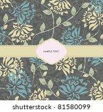 abstract flowers background... | Shutterstock .eps vector #81580099