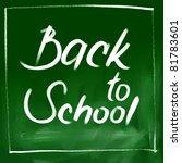 chalkboard background   back to ... | Shutterstock . vector #81783601