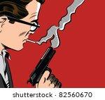 man holding gun smoking a... | Shutterstock .eps vector #82560670